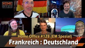 Home Office #128 (EM Spezial) FRA : DEU ⚽️ Mit Thomas Berthold (Fußballweltmeister 1990)