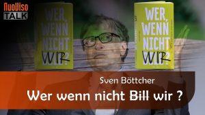 Wer wenn nicht Wir? – Sven Böttcher im NuoViso Talk