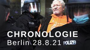 Berlin 28. August 2021 – Eine Chronologie