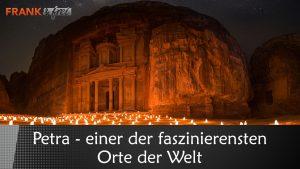 Petra – Einer der faszinierensten Orte der Welt